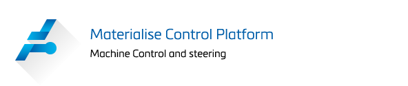 Materialise Control Platform, Machine Control and Steering