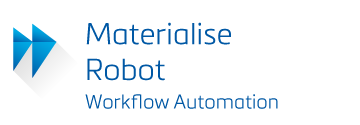 Materialise Robot, Workflow Automation