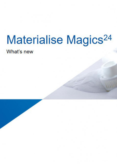 Materialise Magics24 - What's new