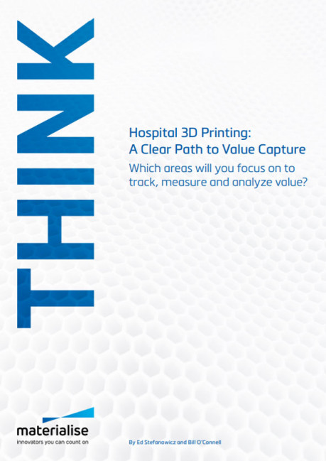 Hospital 3D Printing: A Clear Path to Value Capture