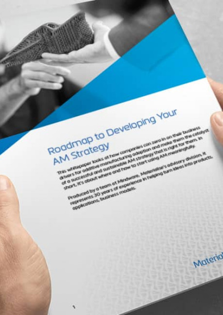 Roadmap to Developing Your AM Strategy